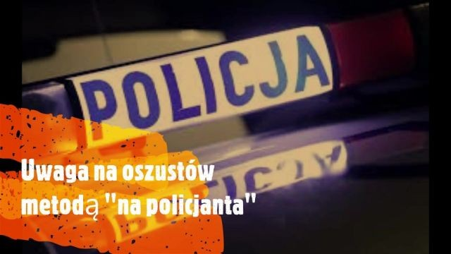 Powiat nowodworski: Uwaga na oszustów podających się za policjantów