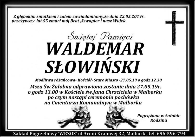 Zmarł Waldemar Słowiński. Żył 55 lat.