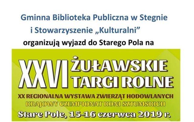 Wyjazd dla mieszkańców Gminy Stegna na XXVI Żuławskie Targi Rolne