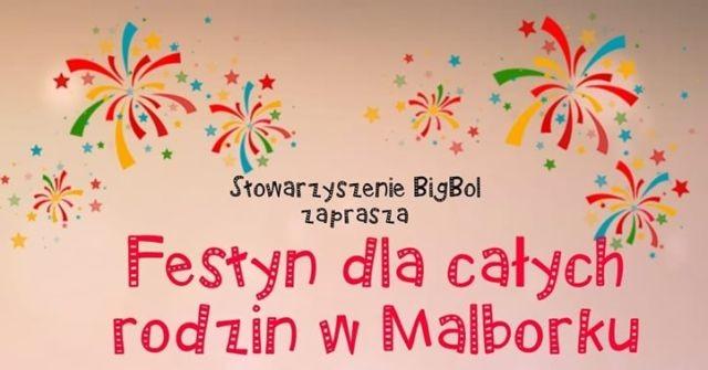 Festyn dla całych rodzin w Malborku.