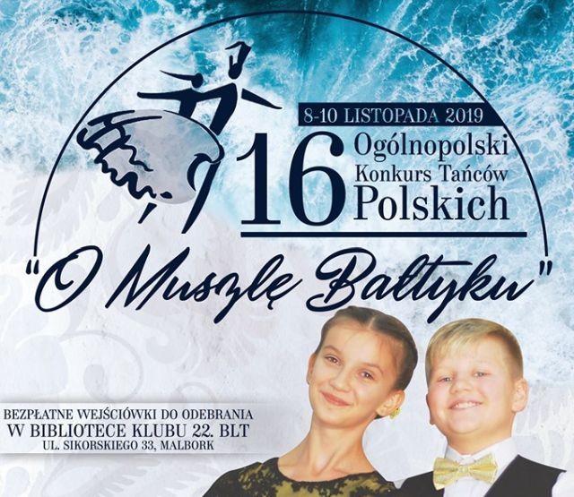 Malbork: XVI edycja Ogólnopolskiego Konkursu Tańców Polskich
