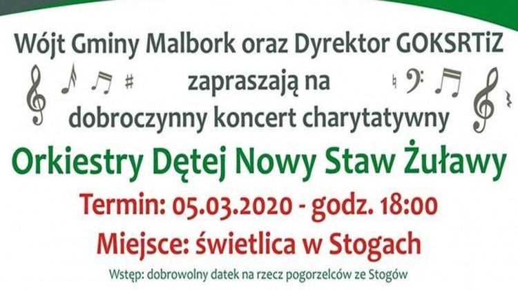 Koncert Orkiestry Dętej z Nowego Stawu na rzecz pogorzelców ze Stogów. Szczegóły na plakacie.
