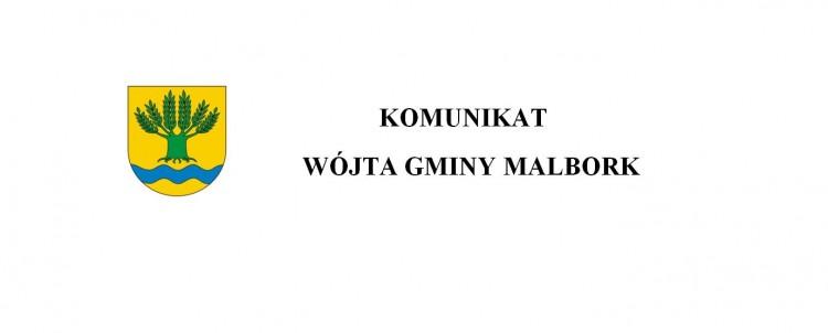 Komunikat Wójta Gminy Malbork