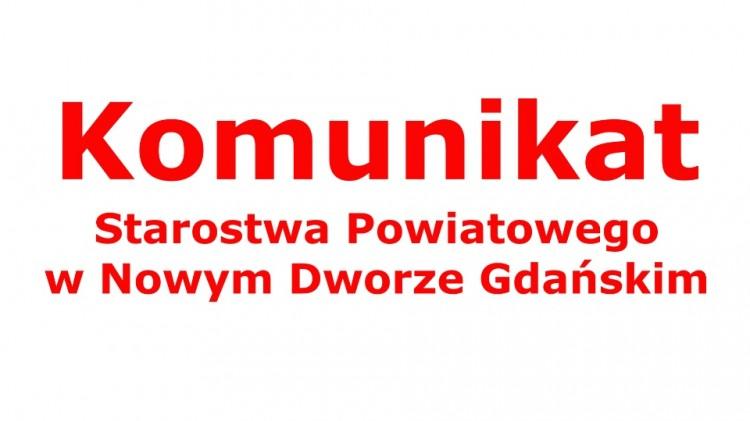 Starostwo Powiatowe w Nowym Dworze Gdańskim wprowadziło zmiany w funkcjonowaniu urzędu.
