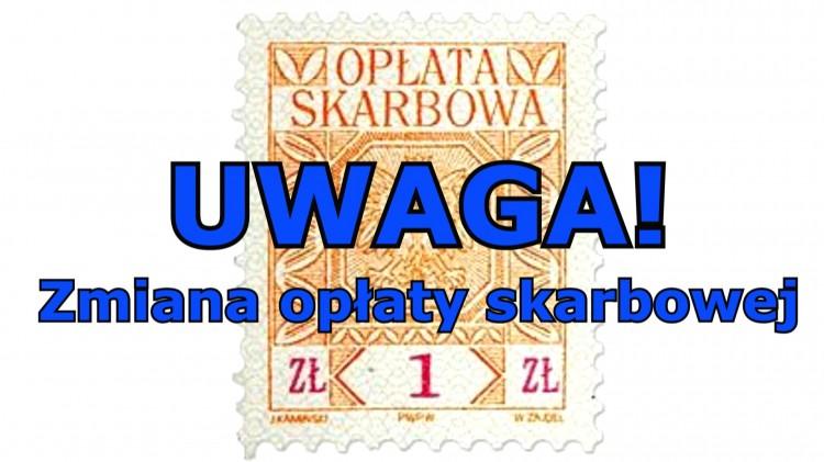 Malborski magistrat informuje o zmianie opłaty skarbowej.
