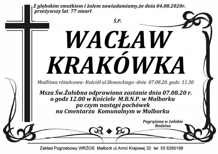 Zmarł Wacław Krakówka. Żył 77 lat.