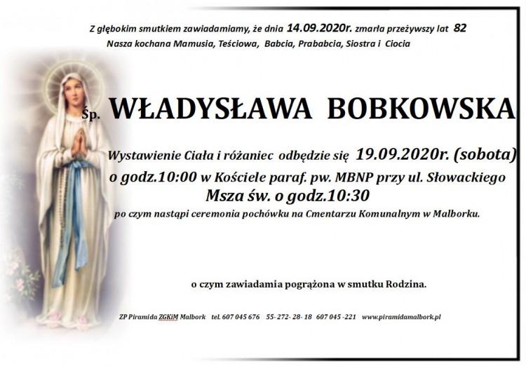 Zmarła Władysława Bobkowska. Żyła 82 lata.