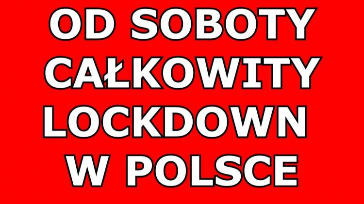 Od soboty całkowity lockdown w Polsce. Sprawdź, co będzie zamknięte.