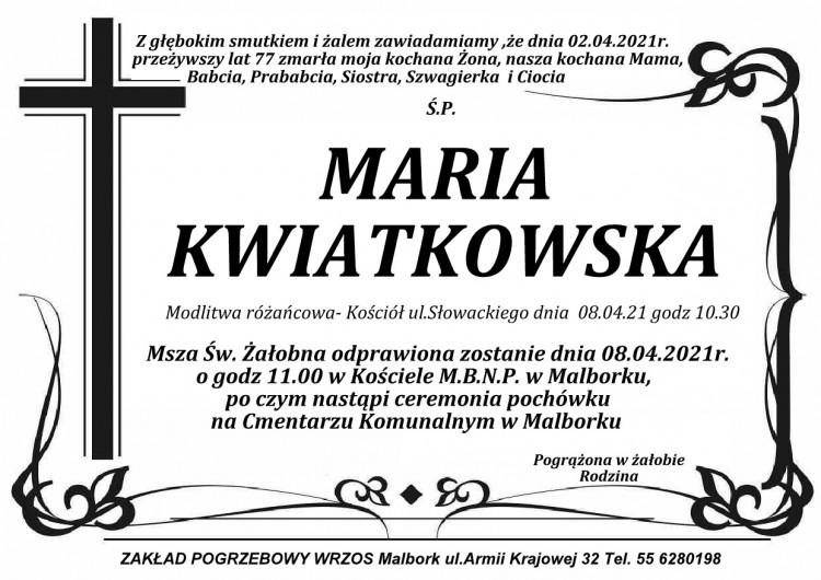 Zmarła Maria Kwiatkowska. Żyła 77 lat.