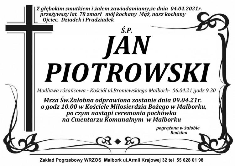 Zmarł Jan Piotrowski. Żył 78 lat.