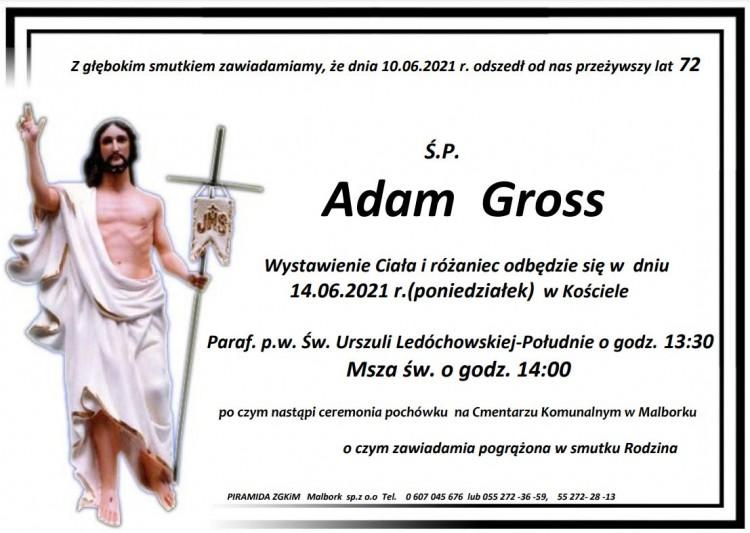 Zmarł Adam Gross. Żył 72 lata.