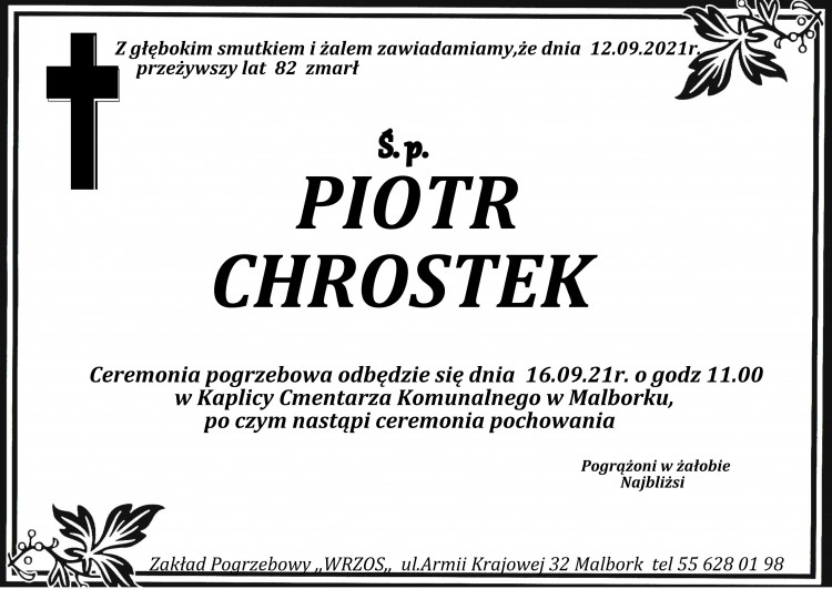 Zmarł Piotr Chrostek. Żył 82 lata.