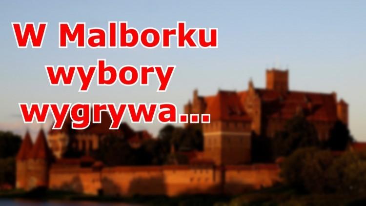 W Malborku wybory wygrywa...