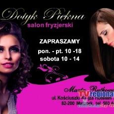 Salon Kosmetyczno Fryzjerski Dotyk Piękna. Malbork, ul. Kościuszki 43 (Za Hotelem Zbyszko)